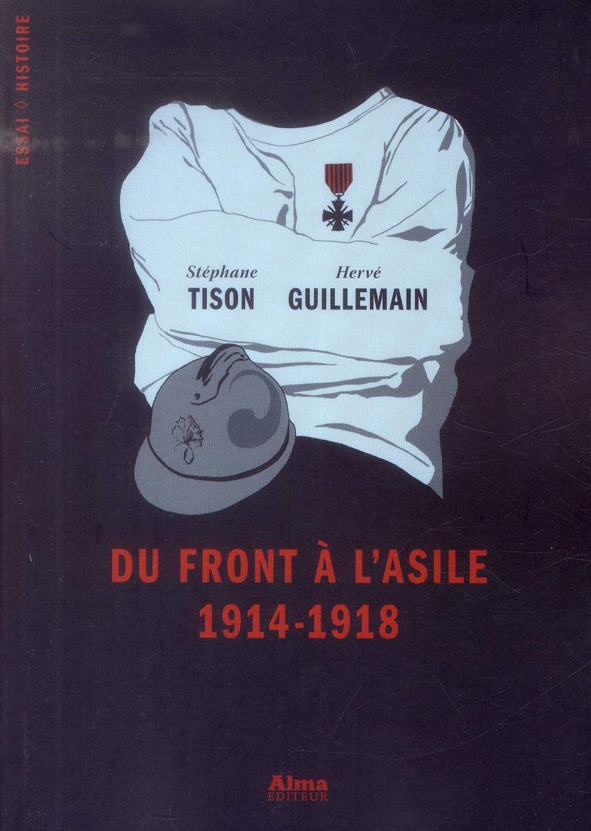 Du front à l'asile : 1914-1918