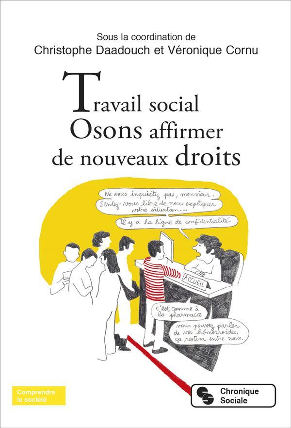 Travail social ; osons affirmer de nouveaux droits