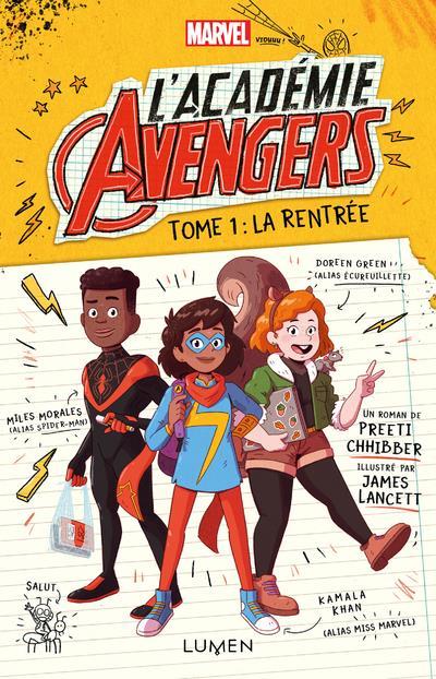 L'académie Avengers t.1 ; la rentrée