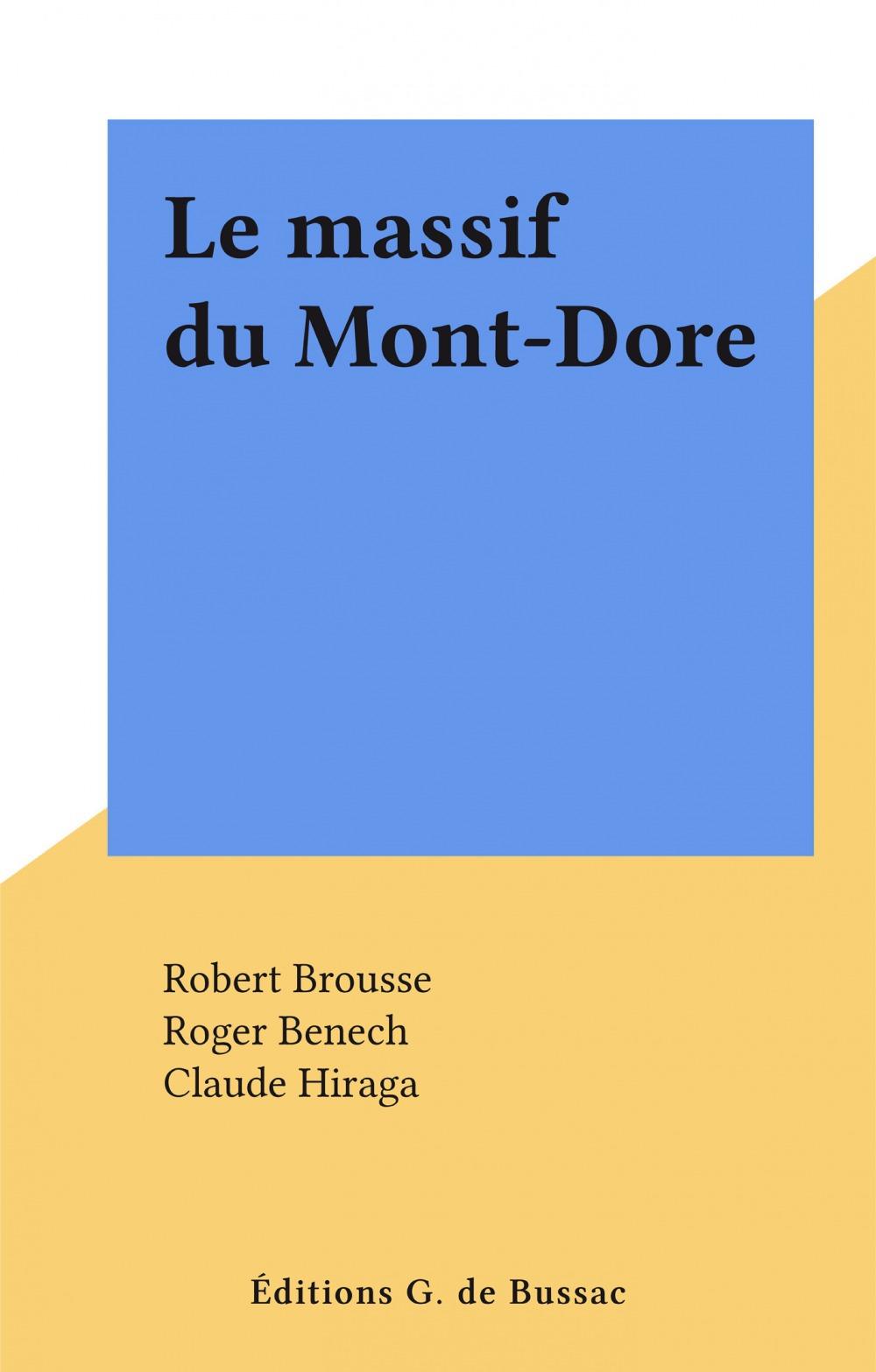 Le massif du Mont-Dore
