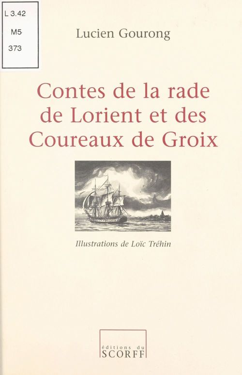 Contes de la rade de Lorient et des Coureaux de Groix
