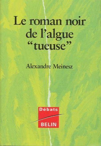 le roman noir de l'algue « tueuse »