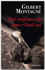 Vente Livre Numérique : J'ai toujours su que c'était toi  - Gilbert Montagné