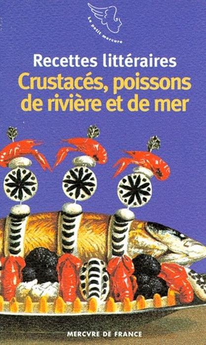 crustacés, poissons de rivière et de mer