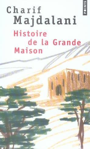 Histoire de la grande maison