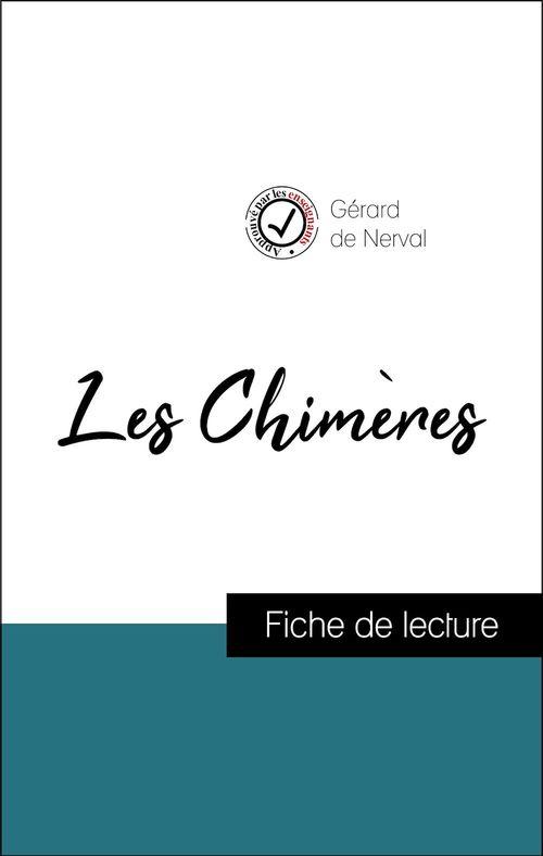 Analyse de l'oeuvre : Les Chimères (résumé et fiche de lecture plébiscités par les enseignants sur fichedelecture.fr)