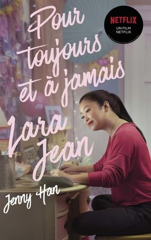 les amours de Lara Jean t.3 ; pour toujours et à jamais