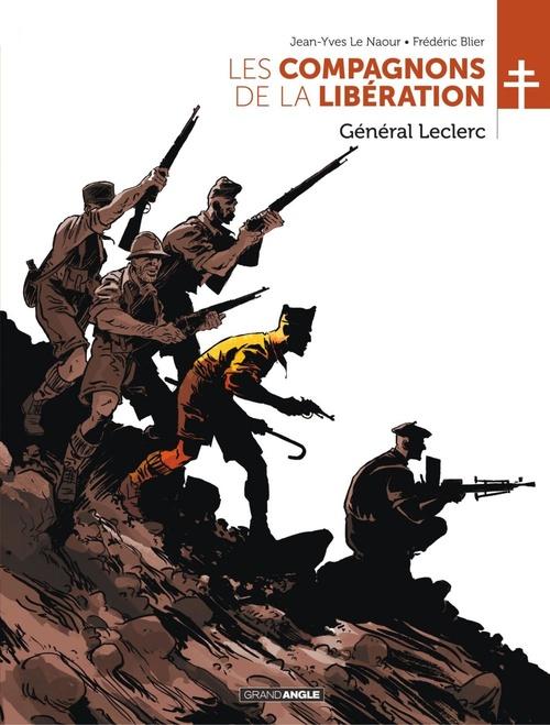 Les compagnons de la Libération T.2 ; Général Leclerc