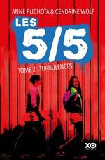 Vente Livre Numérique : Les 5/5 - tome 2 Turbulences  - Anne Plichota - Cendrine Wolf