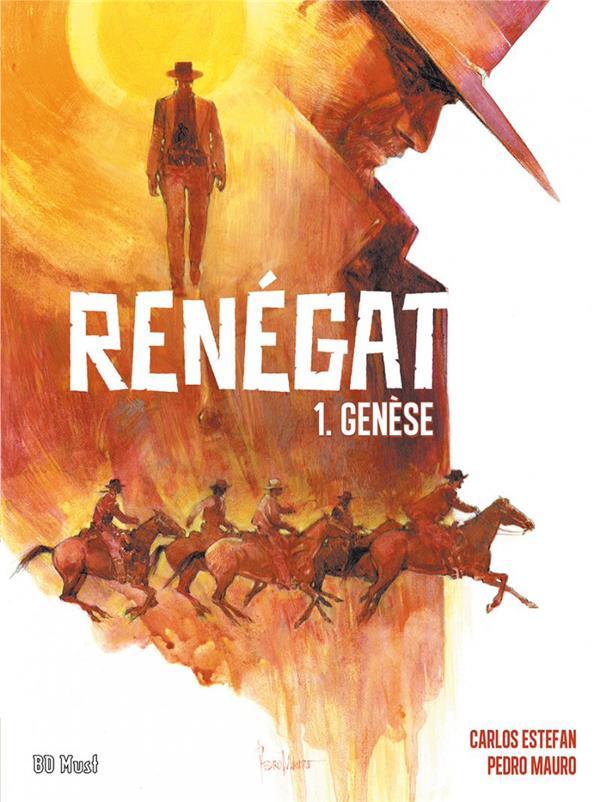 Renégat t.1 ; l'immigrant