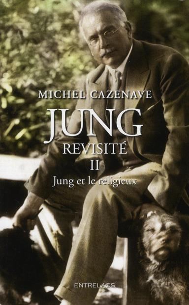 Jung revisité t.2 ; religion et spiritualité