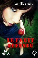 Vente Livre Numérique : Le Fruit défendu  - Camille Stuart
