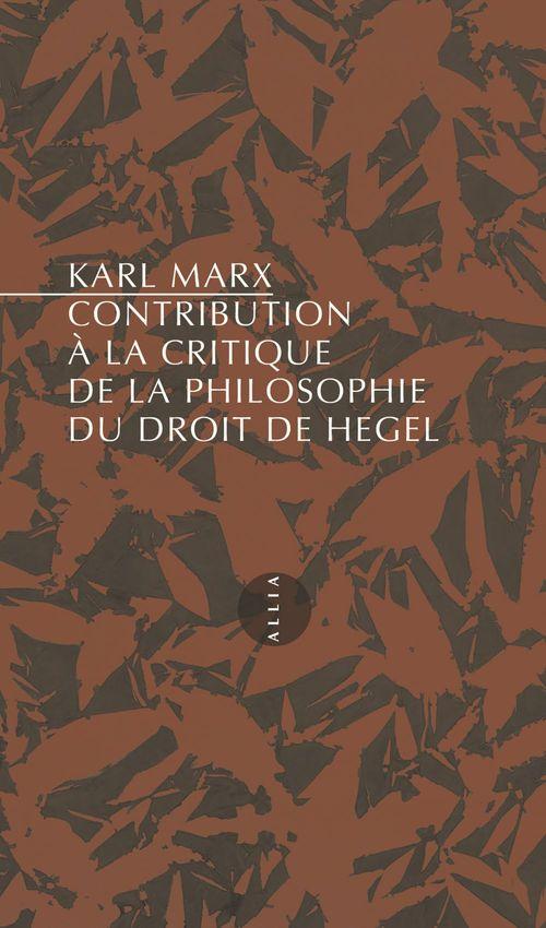Contribution à la critique de la philosophie du droit de Hegel