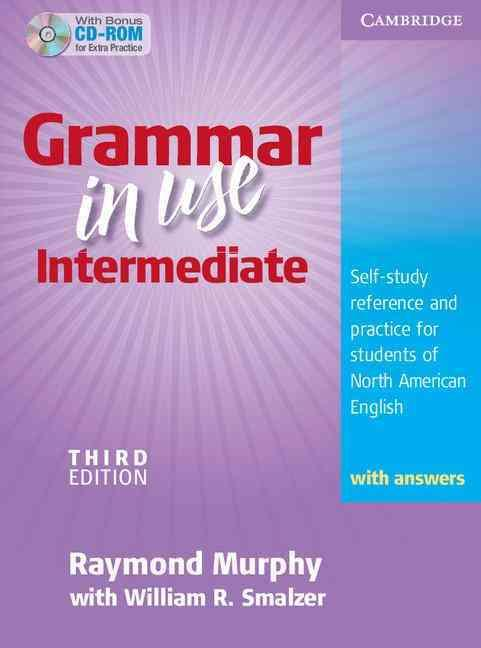 GRAMMAR IN USE INTERMEDIATE STUDENT BOOK WITH ANSWERS AND CD-ROM - 3RD EDITION