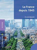Vente EBooks : La France depuis 1945  - Vincent Adoumié