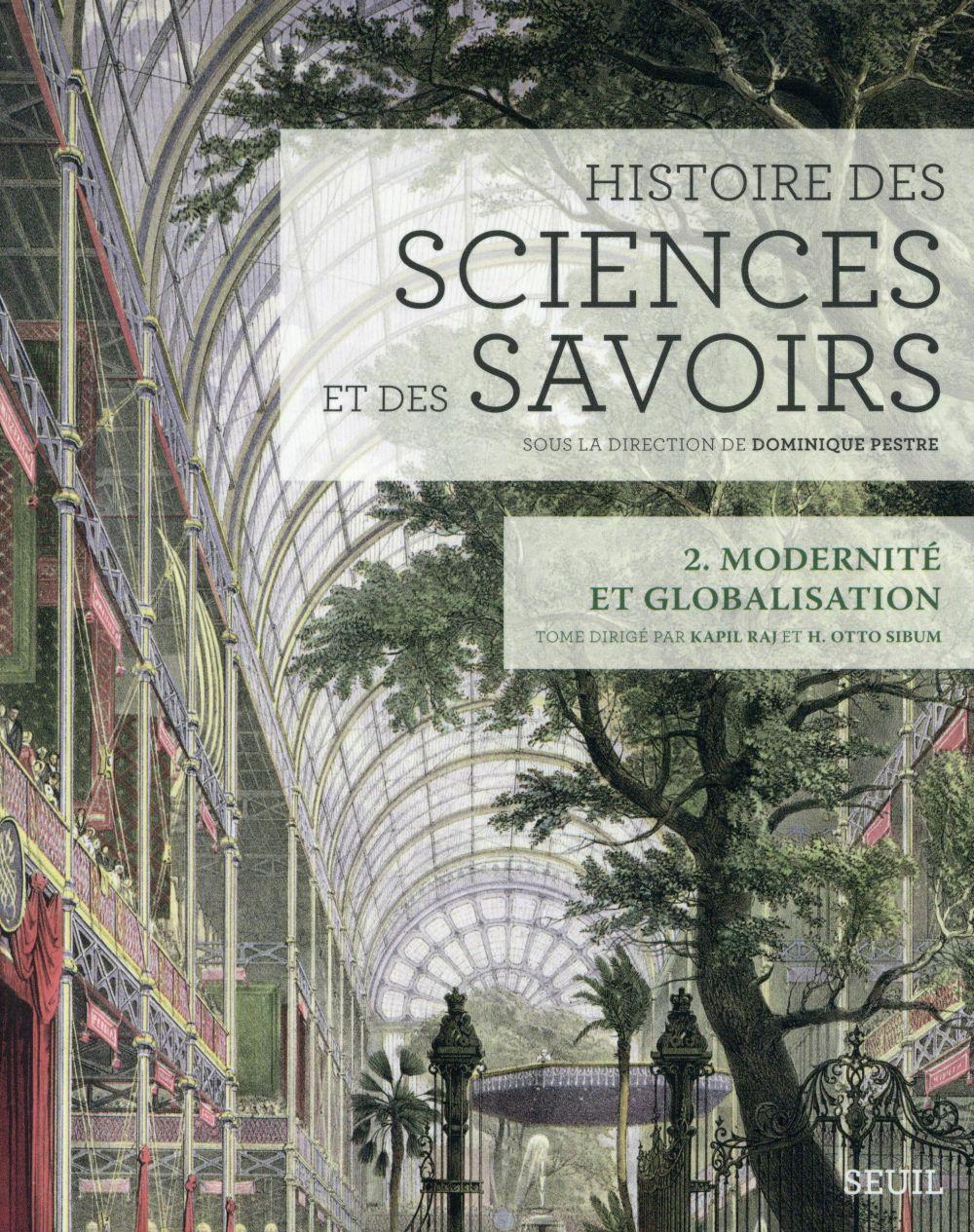 Histoire des sciences et des savoirs  t.2 ; modernité et globalisation