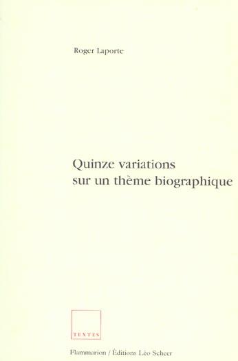 quinze variations sur un theme biographique