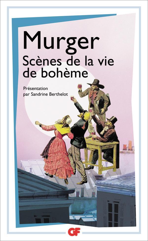 SCENES DE LA VIE DE BOHEME MURGER HENRI