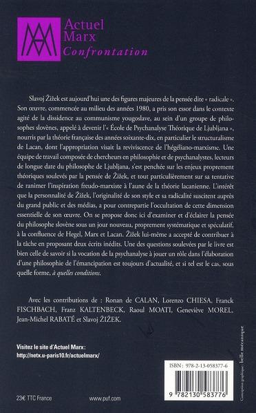 Autour de Slavoj Zizek ; psychanalyse, marxisme, idéalisme allemand
