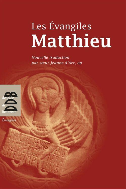 LES EVANGILES ; Matthieu
