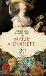 Vente EBooks : Marie-Antoinette  - Pierre-yves Beaurepaire