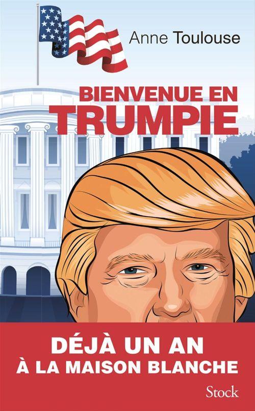 Bienvenue en Trumpie