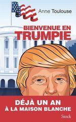 Vente Livre Numérique : Bienvenue en Trumpie  - Anne Toulouse