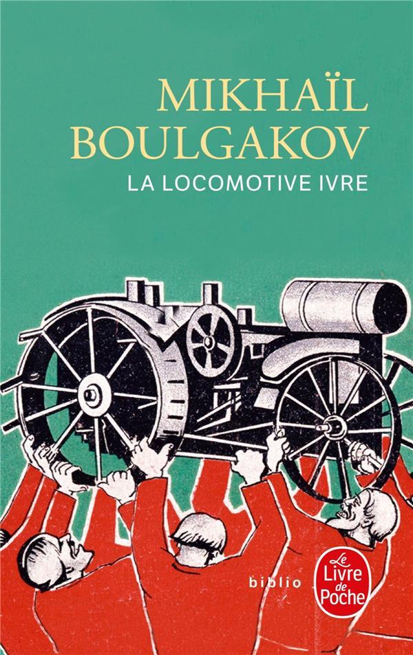 La locomotive ivre