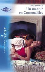 Vente Livre Numérique : Un manoir en Cornouailles (Harlequin Azur)  - Anne Mather