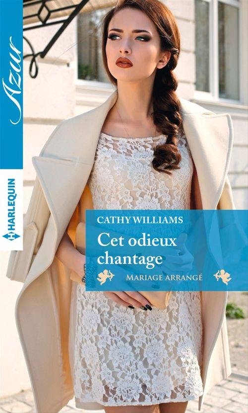 Vente Livre Numérique : Cet odieux chantage  - Cathy Williams