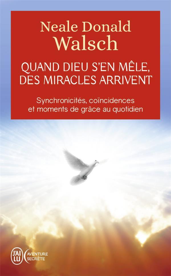 quand dieu s'en mêle, des miracles arrivent