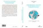 MÉDITERRANÉE ET MER NOIRE ENTRE MONDIALISATION ET RÉGIONALISATION  - Salgur Kançal - Jacques THOBIE - Varia Turcica