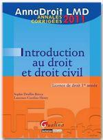 Vente Livre Numérique : AnnaDroit LMD. Introduction au droit et au droit civil - 2011  - Sophie Druffin-Bricca - Laurence Caroline Henry