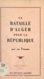 La bataille d'Alger pour la République