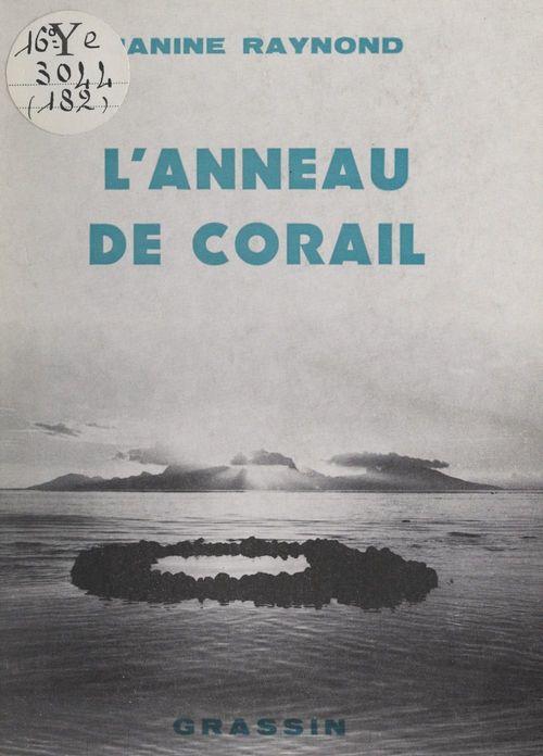 L'anneau de Corail. Polynésie, 1970 à 1982