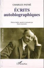 Vente Livre Numérique : Ecrits autobiographiques  - Charles Pathé