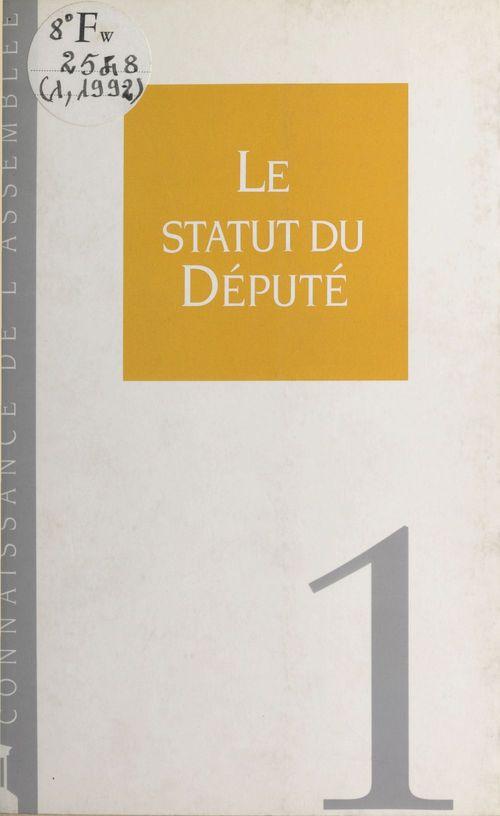 Connaissance de l assemblee le statut de depute