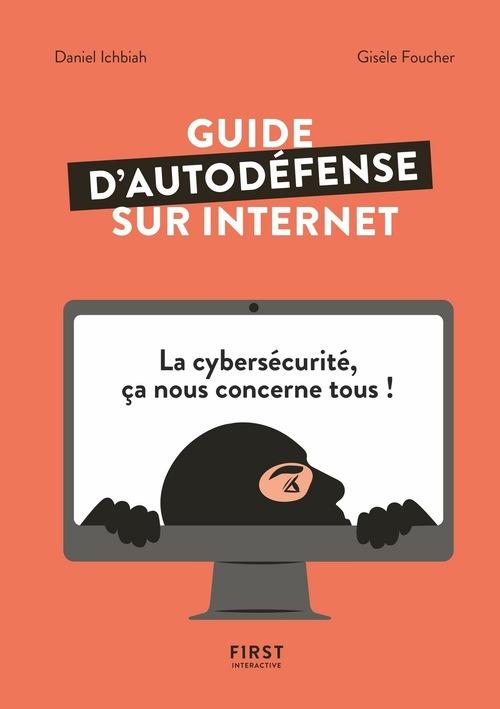 Guide pour bien se protéger sur internet