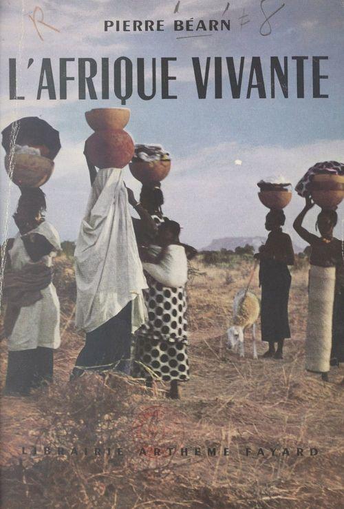 L'Afrique vivante