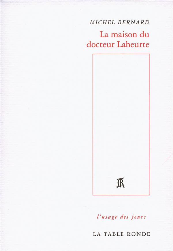 La maison du docteur Laheurte