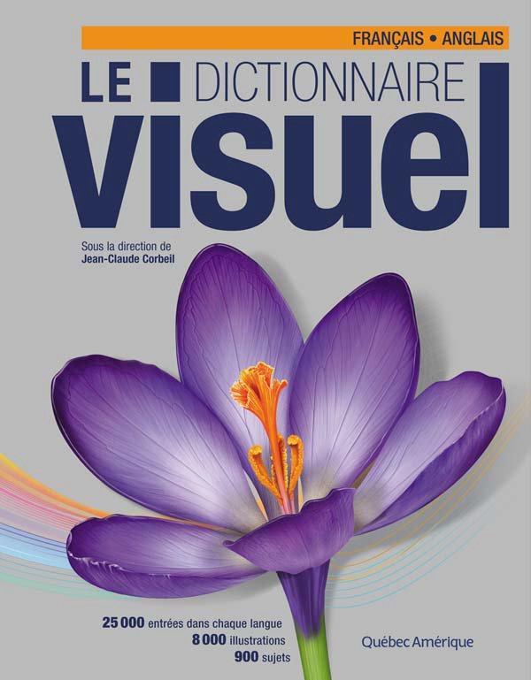 Le dictionnaire visuel ; francais - anglais