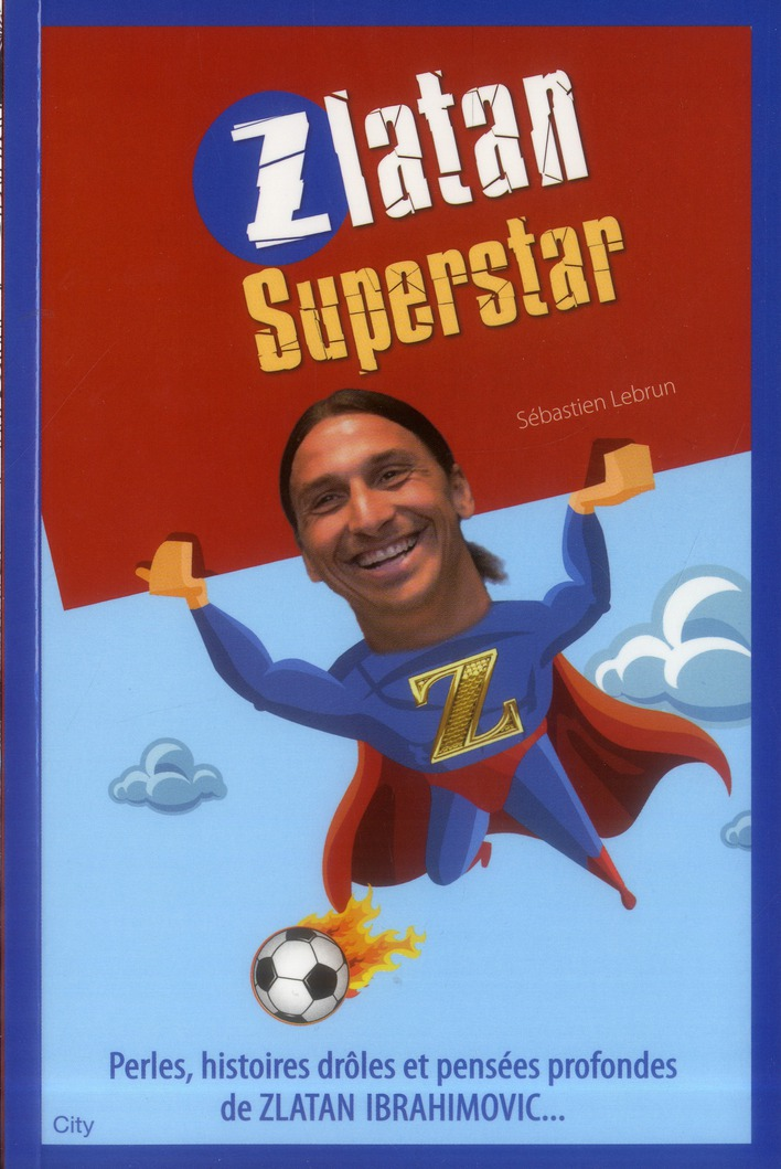 Zlatan Superstar