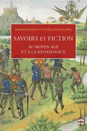 Savoir et fiction au Moyen âge et à la Renaissance