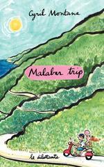 Malabar trip  - Cyril Montana