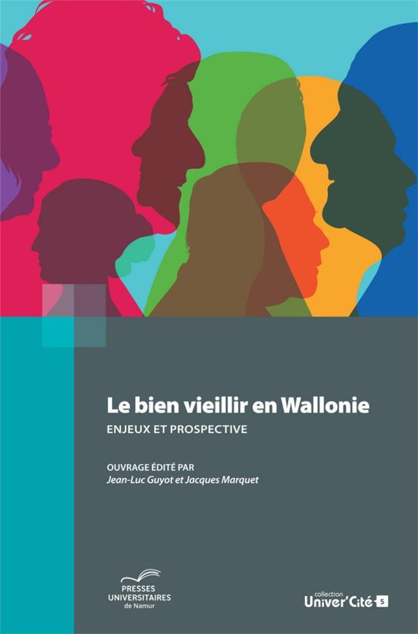 le bien vieillir en Wallonie ; enjeux et prospective