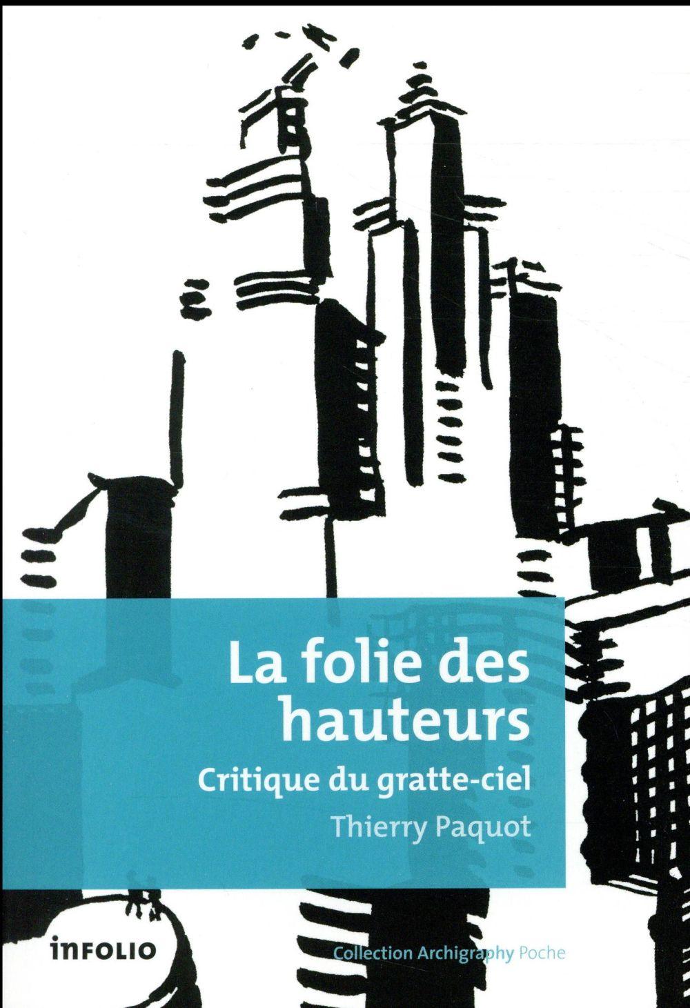 LA FOLIE DES HAUTEURS - CRITIQUE DU GRATTE-CIEL
