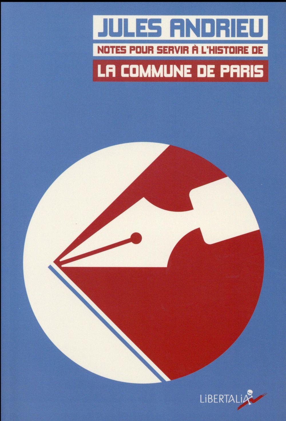 Notes pour servir à l'histoire de la Commune de Paris