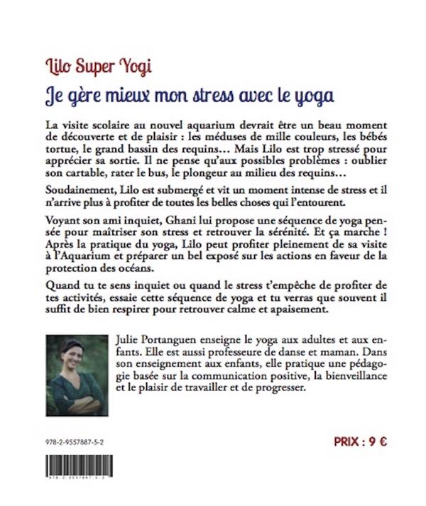 Lilo super yogi ; je gere mieux mon stress avec le yoga