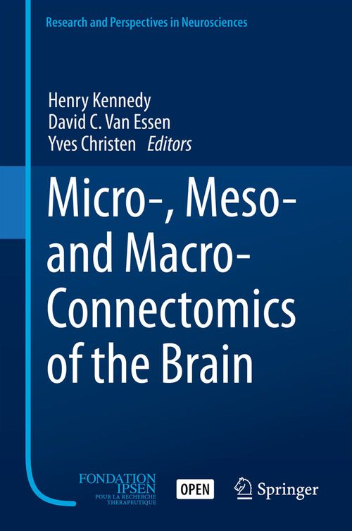 Micro-, Meso- and Macro-Connectomics of the Brain
