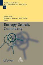 Entropy, Search, Complexity  - Gyula O. H. Katona - Gabor Tardos - Imre Csiszár